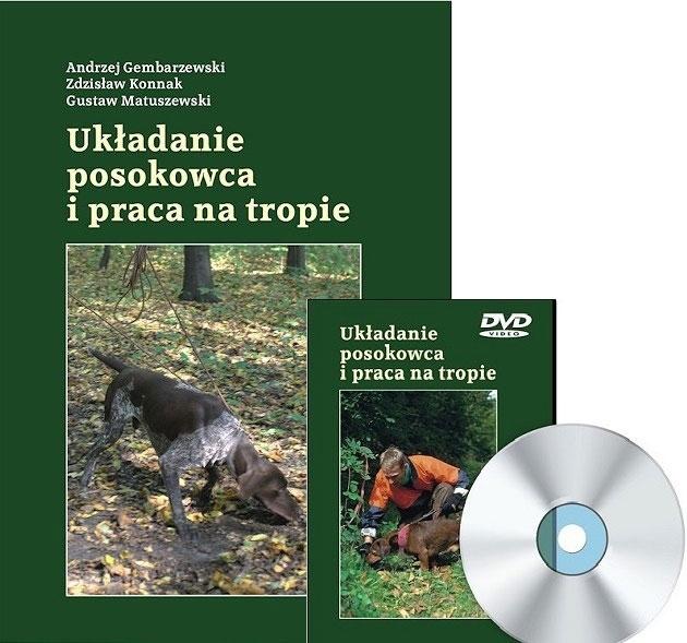 Książka Układanie posokowca i praca na tropie + DVD A.Gembarzewski, Z.Konnak, G.Matuszewski