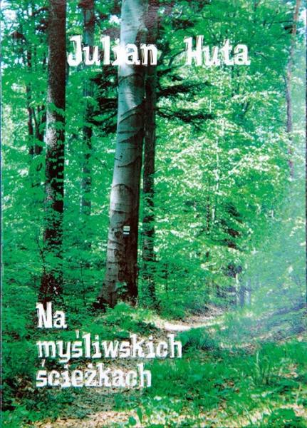 Książka Na myśliwskich ścieżkach Julian Huta