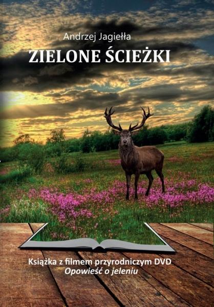 Książka Zielone ścieżki + DVD Opowieść o jeleniu Andrzej Jagiełła