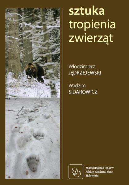 Książka Sztuka tropienia zwierząt W.Jędrzejewski W.Sidarowicz
