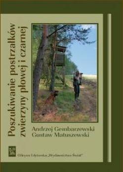 Książka Poszukiwanie postrzałków zwierzyny płowej i czarnej