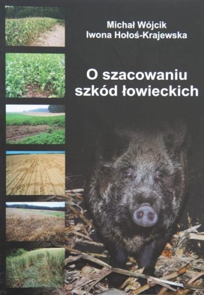 Książka O szacowaniu szkód łowieckich M.Wójcik, I.Krajewska