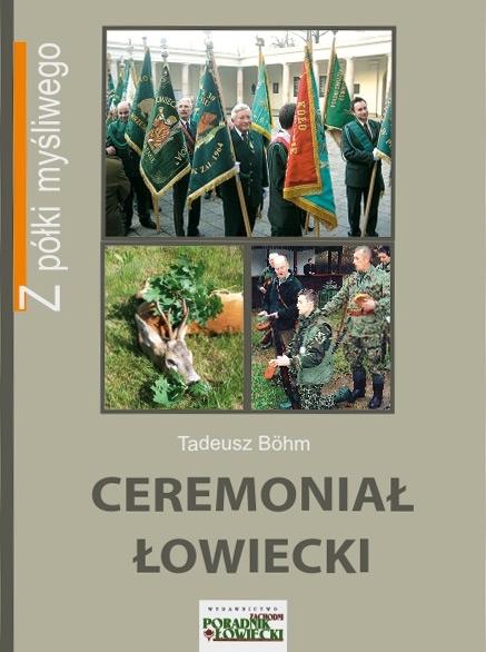 Książka Ceremoniał łowiecki Autor: Tadeusz Bohm