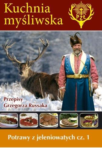 Film Potrawy z jeleniowatych Kuchnia myśliwska Grzegorza Russaka –