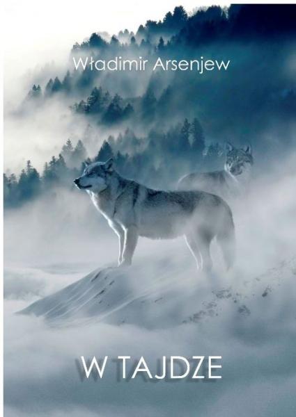 Książka W Tajdze - Władimir Arsenjew