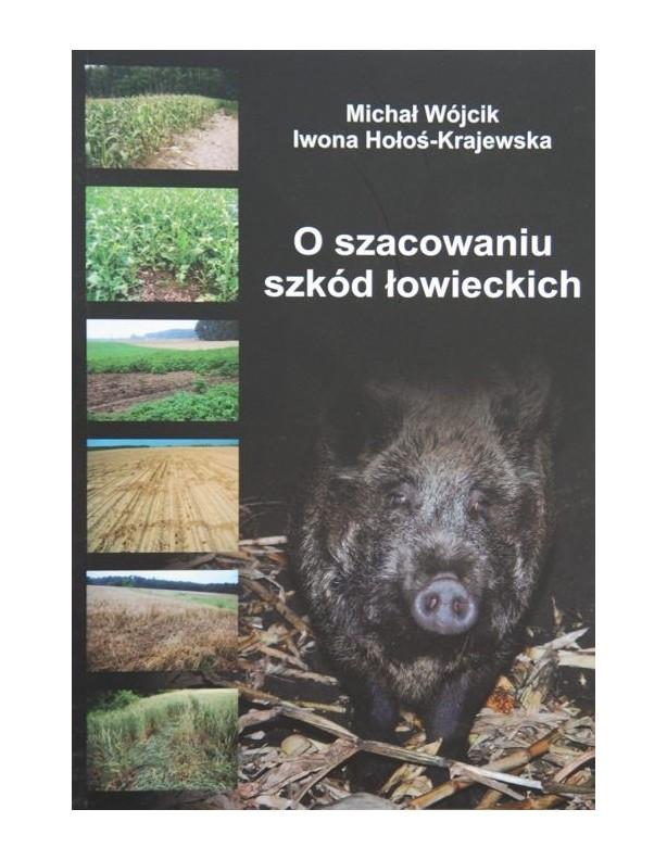 O szacowaniu szkód łowieckich M.Wójcik, I.Krajewska