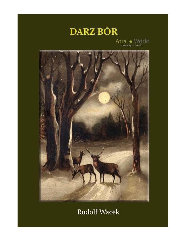Darz Bór - Opowiadania myśliwskie Rudolf Wacek