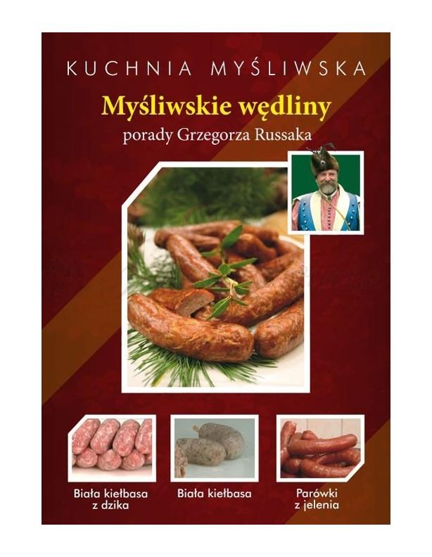 Kuchnia myśliwska Grzegorza Russaka Myśliwskie wędliny