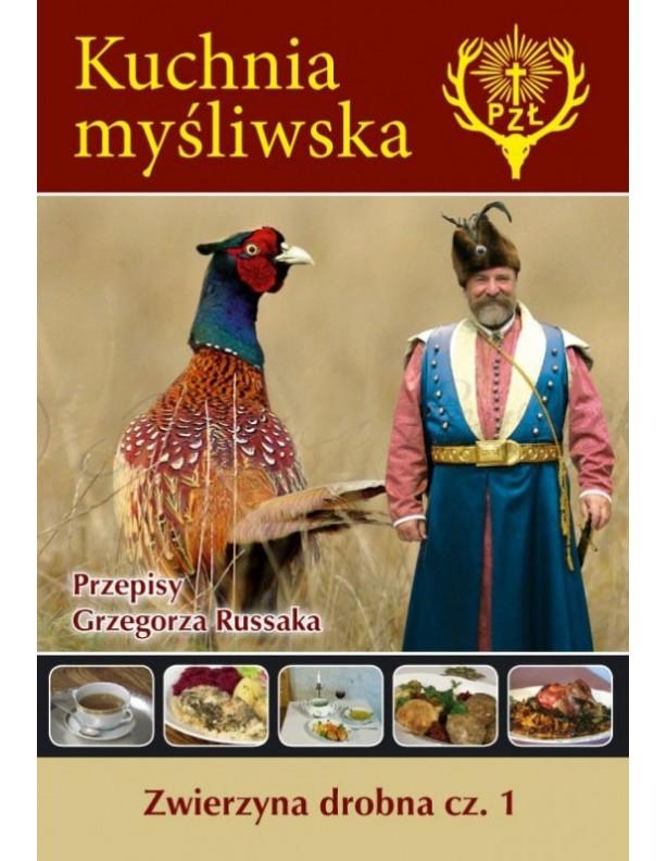 Kuchnia myśliwska Grzegorza Russaka –Zwierzyna drobna cz.1