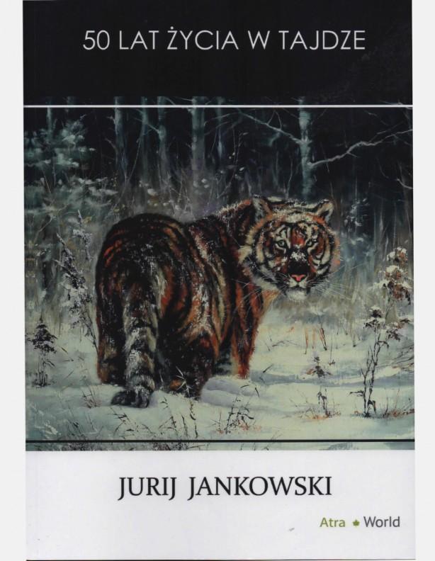 50 lat życia w tajdze - Jurij Jankowski