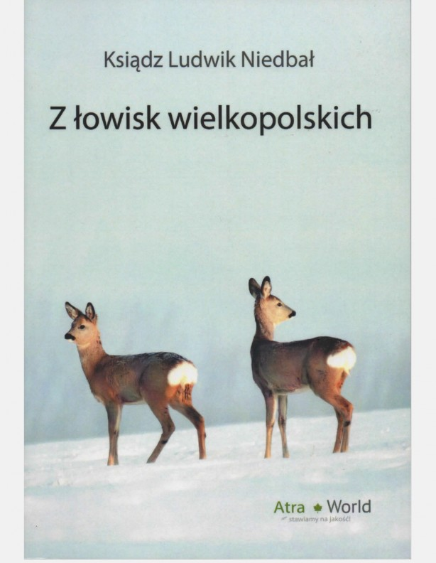 Seria Opowiadań myśliwskich z łowisk wielkopolskich