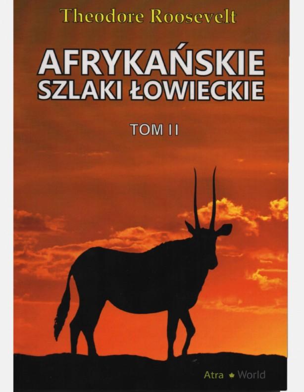 Książka Afrykańskie szlaki łowieckie tom II