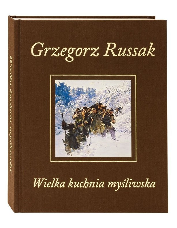 Wielka kuchnia myśliwska – Grzegorz Russak BESTSELLER